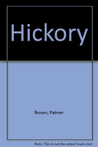 9780060208882: Hickory