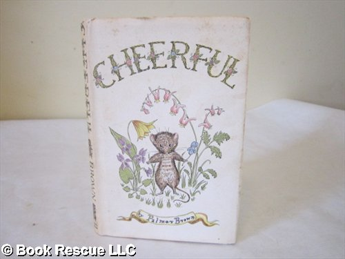 Cheerful: A Picture Story: Brown, Palmer