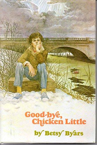 9780060209070: Good-bye, Chicken Little