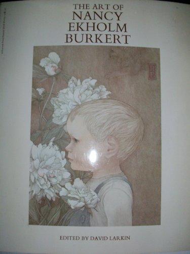 9780060209148: The Art of Nancy Ekholm Burkert