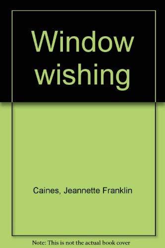 9780060209339: Window wishing