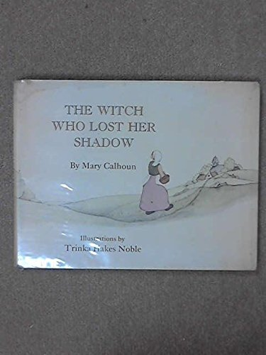 9780060209469: Witch Who Lost Her Shadow