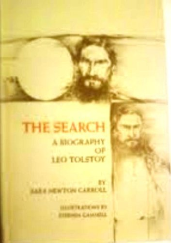 9780060209520: The search;: A biography of Leo Tolstoy