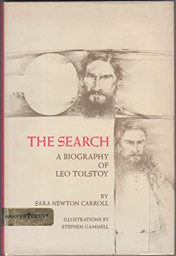 9780060209537: The Search: A Biography of Leo Tolstoy