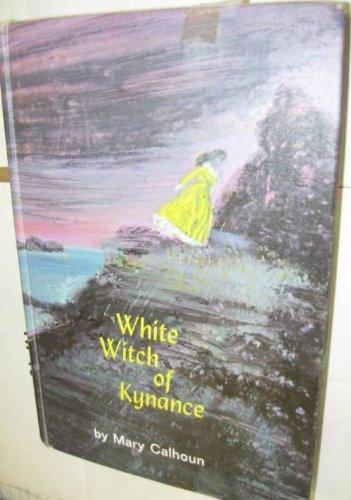 9780060209575: White Witch of Kynance: A Novel