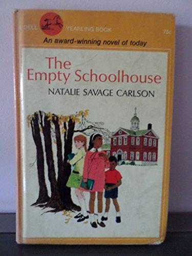 9780060209810: The Empty Schoolhouse.