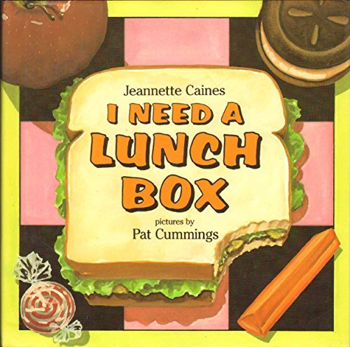 9780060209841: I Need a Lunch Box