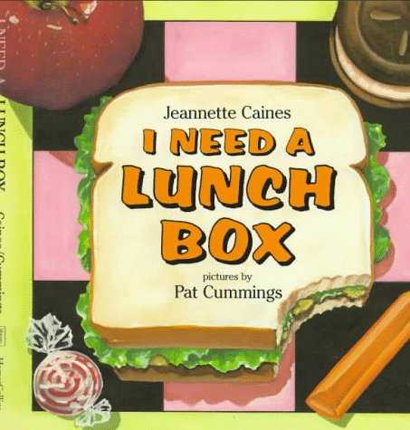 9780060209858: I Need a Lunch Box