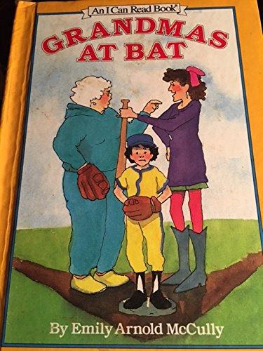 9780060210328: Grandmas at Bat (An I Can Read Book)