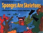 9780060210342: Sponges Are Skeletons: Stage 2 (Let's Read-And-Find-Out Science)
