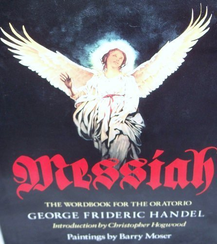 9780060210380: Messiah: The Wordbook for the Oratorio