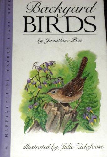 9780060210397: Backyard Birds (A Harpercollins Nature Study Book)