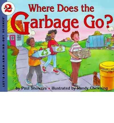 9780060210540: Where Does the Garbage Go?: Revised Edition (Let's-Read-and-Find-Out Science 2)