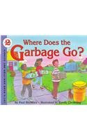 Where Does the Garbage Go?: Revised Edition (Let's-Read-and-Find-Out Science 2) (9780060210571) by Showers, Paul