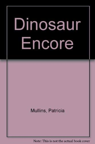 9780060210694: Dinosaur Encore