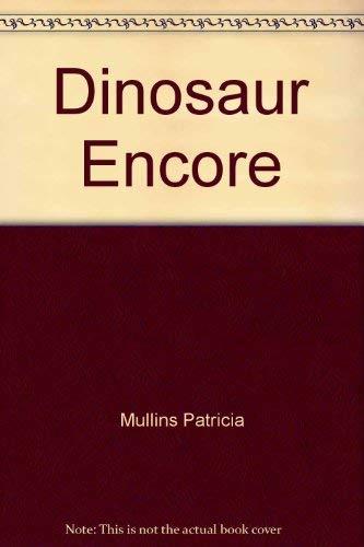 9780060210731: Dinosaur Encore