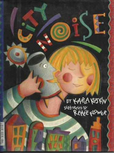 City Noise.: Karla Kuskin.