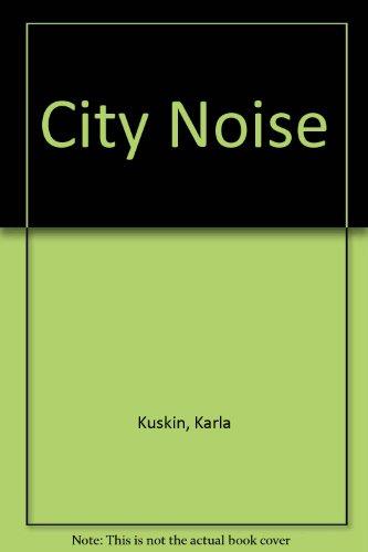9780060210779: City Noise