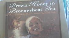 Brown Honey in Broomwheat Tea: Poems: Joyce Carol Thomas