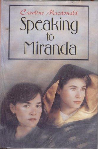 9780060211028: Speaking to Miranda (Willa Perlman Books)