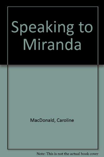 9780060211035: Speaking to Miranda