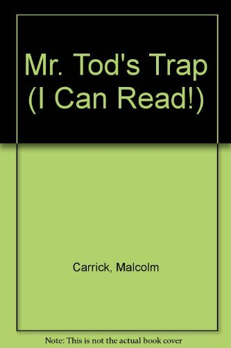 Mr. Tod's Trap (I Can Read!) (0060211148) by Malcolm Carrick