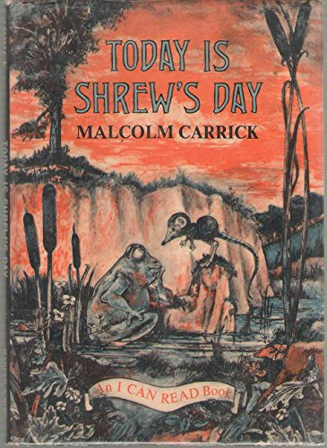 Today Is Shrew's Day (An I Can Read Book) (0060211202) by Malcolm Carrick