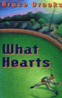 9780060211318: What Hearts