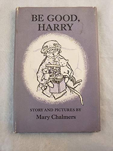 Be Good, Harry: Chalmers, Mary
