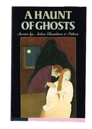 9780060212063: A Haunt of Ghosts