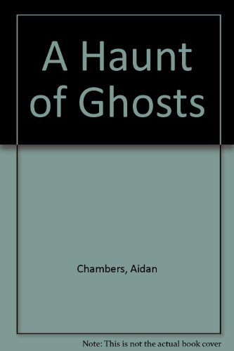 9780060212070: A Haunt of Ghosts