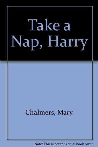 9780060212254: Take a Nap, Harry