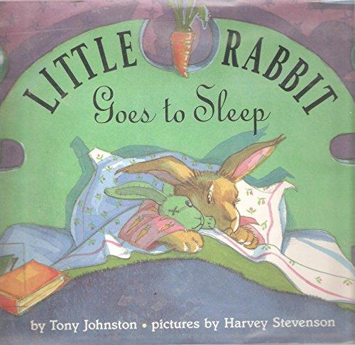 9780060212391: Little Rabbit Goes to Sleep