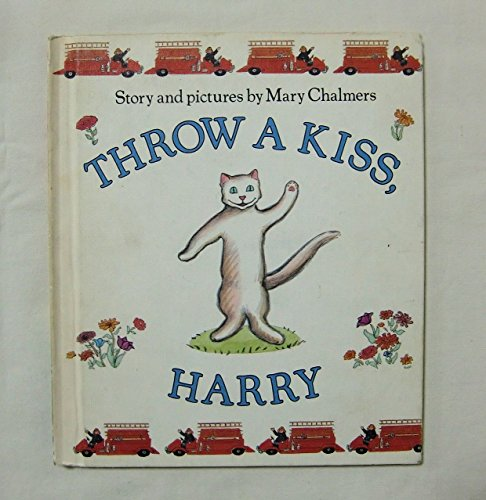 9780060212452: Throw a Kiss, Harry