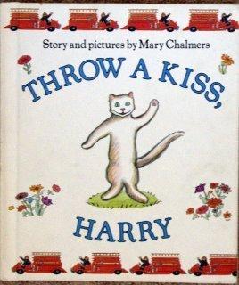 9780060212469: Throw a Kiss, Harry
