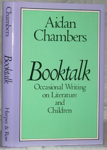 9780060212490: Booktalk: Occasional Writing on Literature and Children
