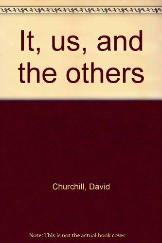 9780060212698: It, us, and the others