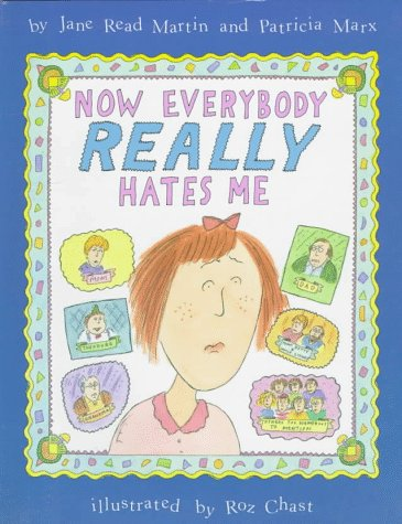 9780060212933: Now Everybody Really Hates Me