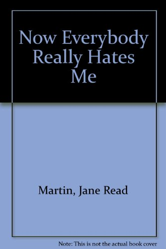 9780060212940: Now Everybody Really Hates Me