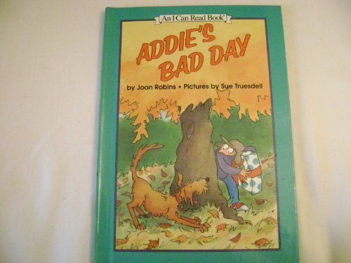 9780060212971: Addie's Bad Day (An I Can Read Book)