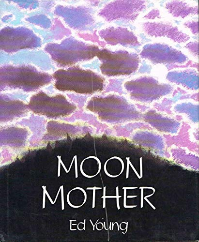 9780060213015: Moon Mother: A Native American Creation Tale