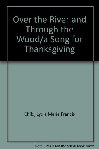Over the River and Through the Wood/a: Lydia Maria Francis