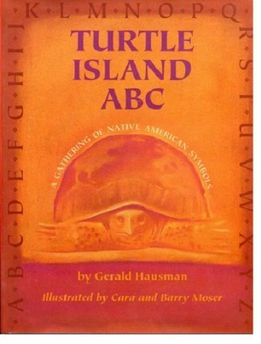 Turtle Island ABC: A Gathering of Native American Symbols