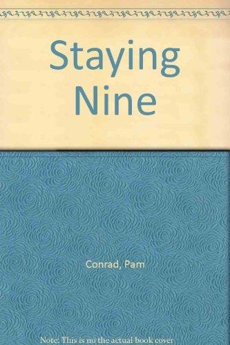 9780060213190: Staying Nine