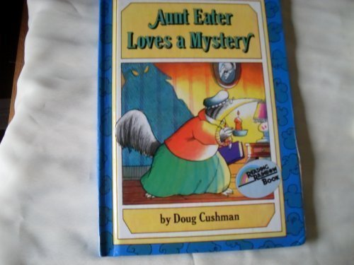 Aunt Eater Lovers a Mystery (An I Can Read Book ): Cushman, Doug