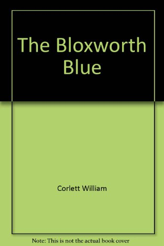 9780060213442: The Bloxworth Blue