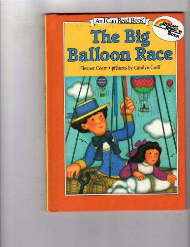 9780060213527: The Big Balloon Race/Newly Illustrated Edition (I Can Read Book)