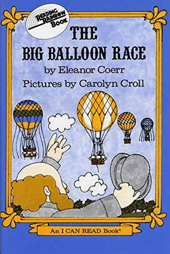 9780060213534: The Big Balloon Race (I Can Read Book 3)