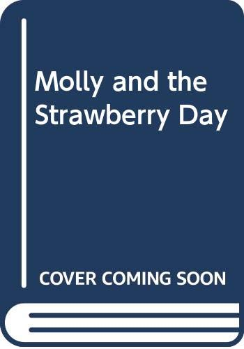 9780060213695: Molly and the Strawberry Day