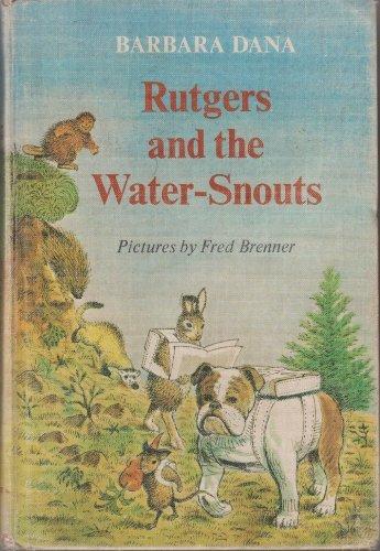 Rutgers and the Water-Snouts.: Barbara. Dana